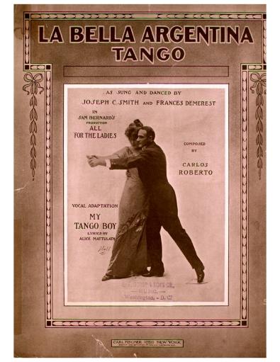 [1912, us] Carlos Roberto - La bella argentina. Tango (Lester S. Levy copy)